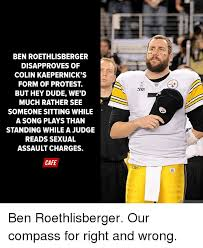 Roethlisberger Memes - ben roethlisberger disapproves of colin kaepernick s form of protest