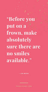 quotes about smiling and moving on best 25 keep smiling quotes ideas on pinterest selfie captions