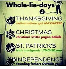whole lie days thanksgiving indians got massacred