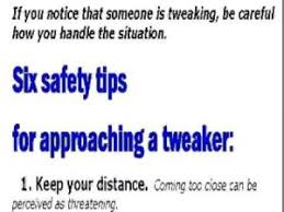 Tweaker Memes - lovely tweaker memes six safety tips for approaching a tweaker