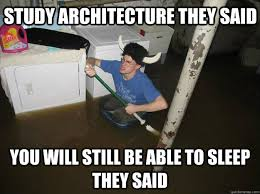 Meme Degree - bachelor of design getting a degree in architecture what it s