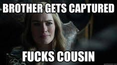 Cersei Lannister Meme - spoiler alert contains spoiler from game of thrones cersei