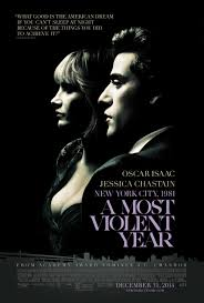 a most violent year featurette and poster with jessica chastain
