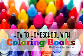 how to homeschool with coloring books hip homeschool moms