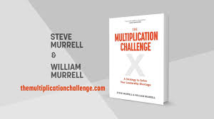 Challenge And Steve The Multiplication Challenge By Steve Murrell William Murrell