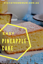 three ingredient easy pineapple cake stay at home mum