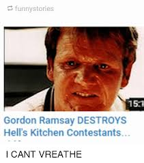 Hells Kitchen Meme - funny stories 151 gordon ramsay destroys hell s kitchen