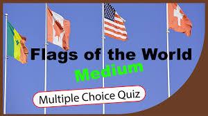 Logo Quiz World Flags Flags Of The World Medium Quiz Multiple Choice Quiz Q Star