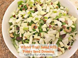 winter fruit salad with poppy seed dressing can u0027t stay out of