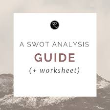 a swot analysis guide worksheet byrosanna brand and