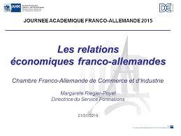 chambre de commerce franco allemande les relations économiques franco allemandes ppt télécharger