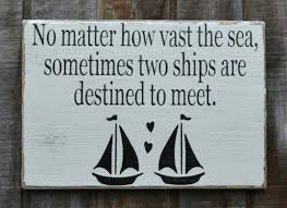 best 25 nautical sayings ideas on nautical quotes