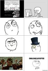 Challenge Accepted Meme Face - ragegenerator rage comic challenge accepted