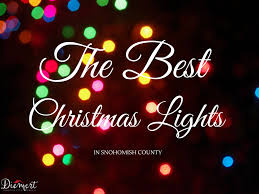 Zoo Lights Seattle by Best Places To See Christmas Lights In Snohomish County Wa