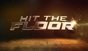 Hit The Floor New Season - february 2016 phresh hott new