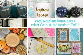 create custom home decor with adhesive foil cricut