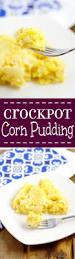 thanksgiving crock pot recipes crockpot corn pudding the gracious wife