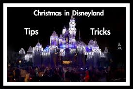 best disneyland 2017 tips and tricks guide