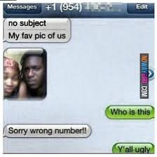 Failed Text Message Memes Com - text fail my favorite picture of us nowaygirl lol pinterest