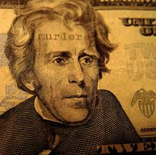 andrew jackson never wanted to be on your money