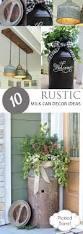 10 rustic milk can decor ideas pickled barrel
