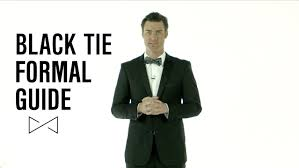 black tie attire dress smarter black tie formal guide