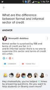 Formal Credit And Informal Credit difference between formal and informal sector in indian tourism