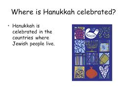 joe and liadan where is hanukkah celebrated hanukkah is celebrated