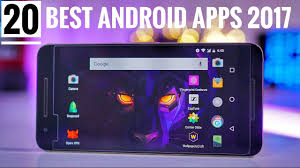 top 20 best android apps 2017 must - Best Apps For Android