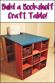 build a craft table diy bookshelf craft table craft room and organizations
