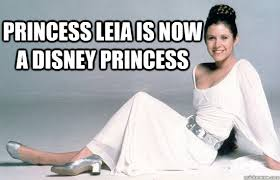Leia Meme - princess leia is now a disney princess disney princess leia