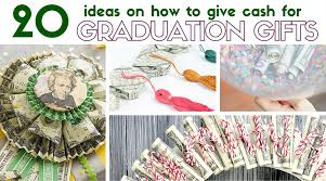 graduations gifts 20 ideas on how to give for graduation gift