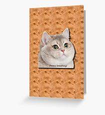Cat Heavy Breathing Meme - heavy breathing cat meme greeting cards redbubble