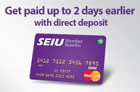 prepaid cards with direct deposit seiu prepaid card seiu member benefits