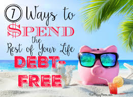 7 ways to spend the rest of your debt free happy home