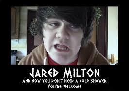 Milton Meme - jared milton meme by madmatt2185 on deviantart