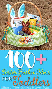 easter gift baskets for toddlers 100 easter basket ideas for toddlers