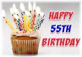 55th Birthday Quotes Happy 55th Birthday May This Birthday Prove To Be The Warmest And