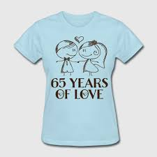 65th wedding anniversary gifts 65th wedding anniversary gift t shirt spreadshirt