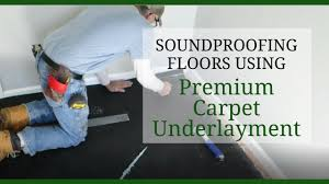 Soundproofing Pictures by Soundproofing Floors Using Premium Carpet Underlayment Youtube