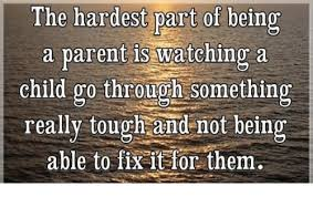 Being A Parent Meme - the hardest part of being a parent is watching a child go through