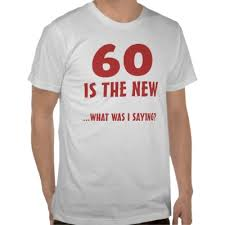 turning 60 party ideas 60th birthday gifts shirts s 60th