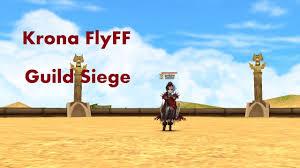 flyff guild siege krona flyff darkas guild siege