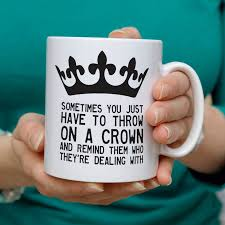 personalised u0027throw on a crown u0027 quote mug personalised cushions