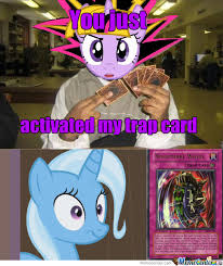 Trixie Meme - trixie hates wheels by croatiandude987 meme center