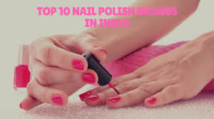 top 10 nail polish brands in india youtube