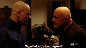 Magnets Bitch Meme - breaking bad discussion yeah bitch magnets