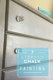 7 quick tips for chalk painting furniture diane and dean diy