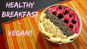 cereal fruit bowl vegan breakfast 1 youtube