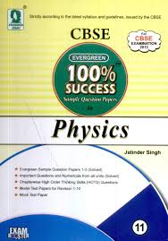 evergreen 100 success sample question papers in physics class 11